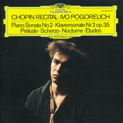 Chopin: Piano Sonata No.2; Prélude; Scherzo; Nocturne; Etudes Songs