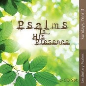 Psalms In His Presence - Year B Songs