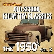Old School Country Classics: The 1950's, Vol. 2 Songs