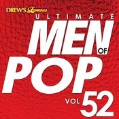 Ultimate Men Of Pop, Vol. 52 Songs