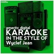 Karaoke (In The Style Of Wyclef Jean) Songs