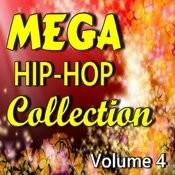Mega Hip-Hop Collection, Vol. 4 Songs
