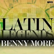 Latin Legends - Benny More Songs