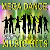 Mega Dance Music Hits, Vol. 4 Songs
