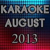 Karaoke August 2013 Songs