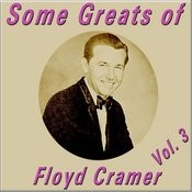 Some Greats Of Floyd Cramer, Vol. 3 Songs