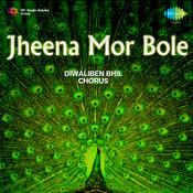 Jheena Mor Bole Songs