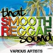 That Smooth Reggae Sound Songs