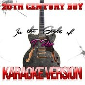 20th Century Boy (In The Style Of T. Rex) [Karaoke Version] Song