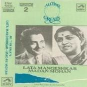 All Time Greats - Lata Mangeshkar And Madan Mohan (cassette 2)  Songs