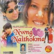 Nwng Naithokma Songs