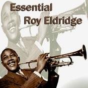 Essential Roy Eldridge Songs