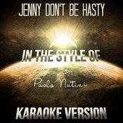 Jenny Don't Be Hasty (In The Style Of Paolo Nutini) [Karaoke Version] Song