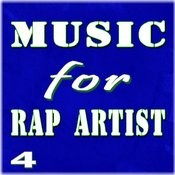 Music For Rap Artist, Vol. 4 (Special Edition) Songs