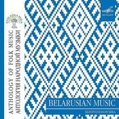 Антология Народной Музыки: Белорусская Музыка Songs