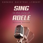 Sing In The Style Of Adele (Karaoke Version) Songs