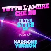 Tutto L'amore Che Ho (In The Style Of Jovanotti) [Karaoke Version] - Single Songs