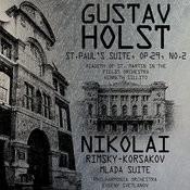 Holst: St. Paul's Suite & Rimsky-Korsakov: Mlada Suite Songs