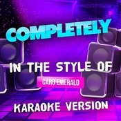 Completely (In The Style Of Caro Emerald) [Karaoke Version] - Single Songs