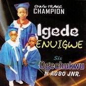 Igede Enuigwe Songs