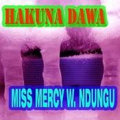 Hakuna Dawa Songs