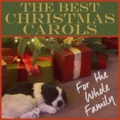The Best Christmas Carols For The Whole Family: Allstar Golden Oldies Classic Carols Featuring Perry Como, Judy Garland, Bing Crosby, Brenda Lee, Gene Autry, The Lettermen, & More! Songs