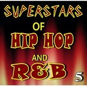 Superstars Of Hip Hop And R&B, Vol. 5 (Instrumental) Songs