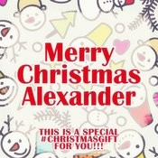 Merry Christmas Alexander - A Special #christmasgift For You Songs