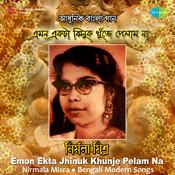 Nirmala - Emon Ekta Jhinuk Khunje Songs