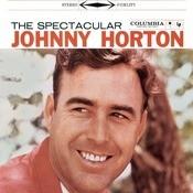 The Spectacular Johnny Horton Songs