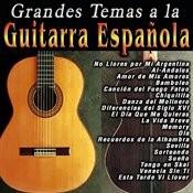Grandes Temas A La Guitarra Española Songs