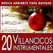 20 Villancicos Instrumentales. Música Ambiente Para Navidad Songs