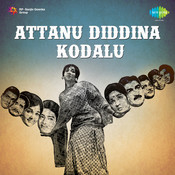 Attanu Diddina Kodalu Songs