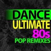 Ultimate Dance – 80s Pop Remixes Workout Songs