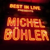 Best In Live: Michel Bühler Songs