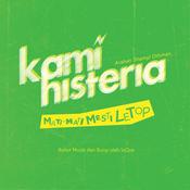 Kami Histeria:Mati Mati Mesti Letop (Original Soundtrack) Songs