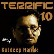 Terrific 10 - Hits Of Kuldeep Manak Songs