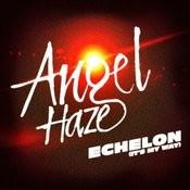 Echelon (It's My Way) Songs