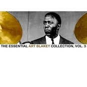 The Essential Art Blakey Collection, Vol. 3 Songs
