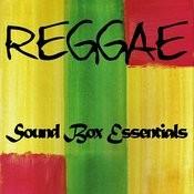 Reggae Sound Box Essentials Songs