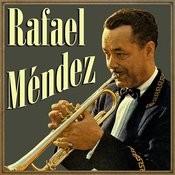 Rafael Méndez Songs