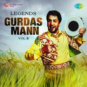 Legends - Gurdass Mann Vol 5 Songs