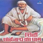 Shirdi Sainath Ka Dhaam- Vol- 1 Songs