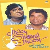 Jhoom Sharabi Jhoom Songs