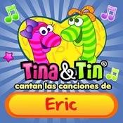 Cantan Las Canciones De Eric Songs
