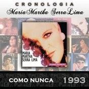 María Martha Serra Lima Cronología - Como Nunca (1993) Songs