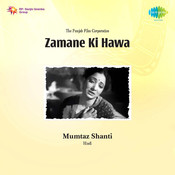 Zamane Ki Hawa Songs