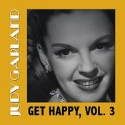 Get Happy, Vol. 3 Songs