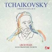 Tchaikovsky: Capriccio Italien, Op. 45 (Digitally Remastered) Songs