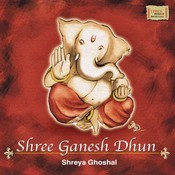 Shree Ganesh Dhun Songs